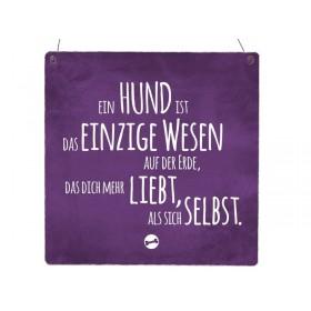 """Holzschild """"Ein Hund...!"""""""